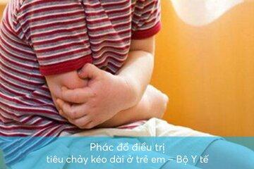 Phác đồ điều trị tiêu chảy kéo dài ở trẻ em – Bộ Y tế